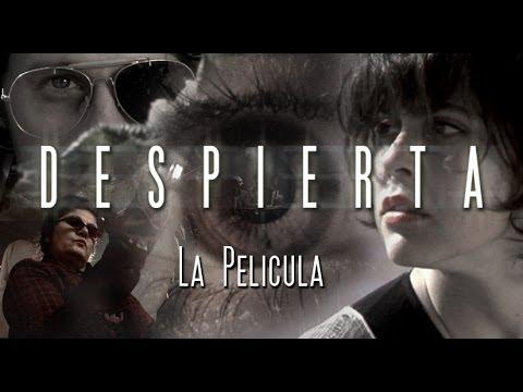 Ver DESPIERTA – La Película en Español