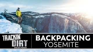 Ski Touring, Climbing and Hiking in Yosemite National Park