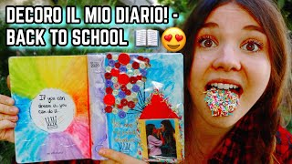 DECORO CON VOI IL MIO DIARIO BE YOU! - BACK TO SCHOOL ♕