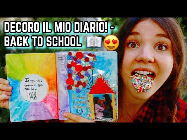 DECORO CON VOI IL MIO DIARIO BE YOU! - BACK TO SCHOOL ♕