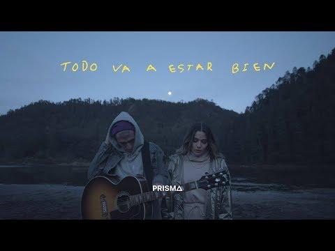 PRISMA feat. CRYS - Todo Va A Estar Bien (Videoclip Oficial)