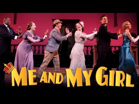 Encores! Me and My Girl: May 9-13