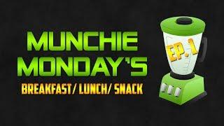 Munchie Mondays Episode 1