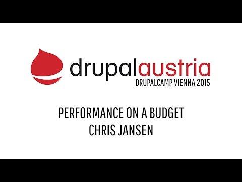 DrupalCamp Vienna 2015 - Performance on a Budget by Chris Jansen