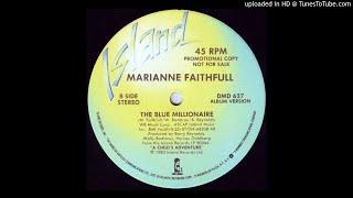 Marianne Faithfull - Blue Millionaire 1983