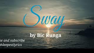 Download Lagu Sway lyrics- Bic Runga mp3