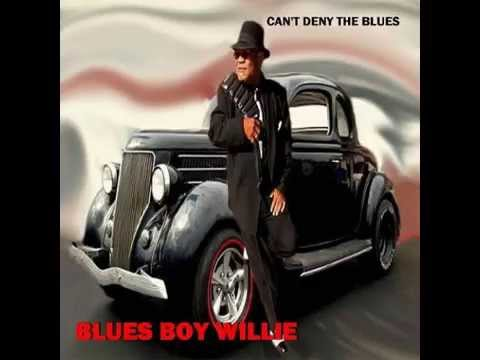 Blues Boy Willie - Worse Blues We Ever Had