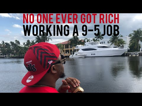no-one-ever-got-rich-working-a-9-to-5-job