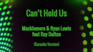 Macklemore & Ryan Lewis and Ray Dalton - Can