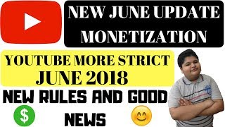 Good News ! Youtube new june 2018 updates | How to monetize youtube channel
