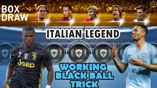 HOW TO GET BLACK BALL IN ITALIAN LEGEND pack || TRICK||
