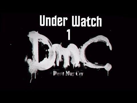 DmC: Devil May Cry - Demo Walkthrough - Under Watch Part 1 thumbnail