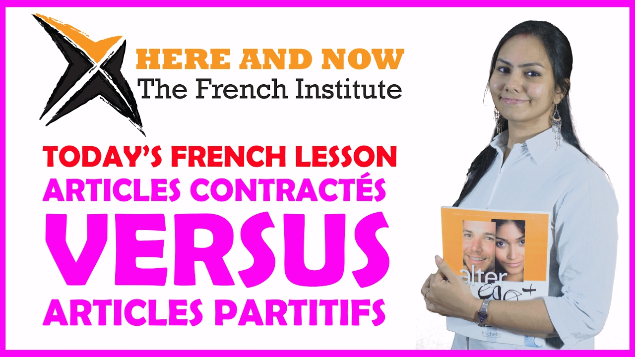 articles contract vs articles partitifs french articles explained in english youtube. Black Bedroom Furniture Sets. Home Design Ideas