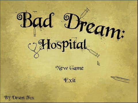 Bad Dream: Hospital Full Walkthrough (Bad Ending)
