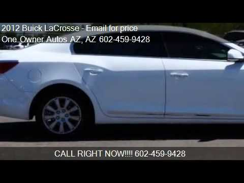2012 Buick LaCrosse 4dr Sdn Leather FWD - for sale in Peoria