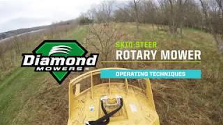 Operating Techniques: Skid-Steer Rotary Mower (GEN II) - Tech Tips - Diamond Mowers