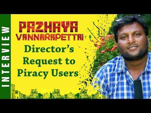 Pazhaya Vannarapettai Director request for piracy users | Director Mohan Interview | Prajin