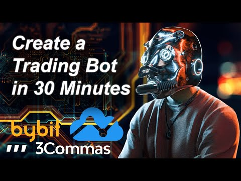 How to create a crypto trading bot in 30 Minutes using 3Commas, Tradingview and ByBit