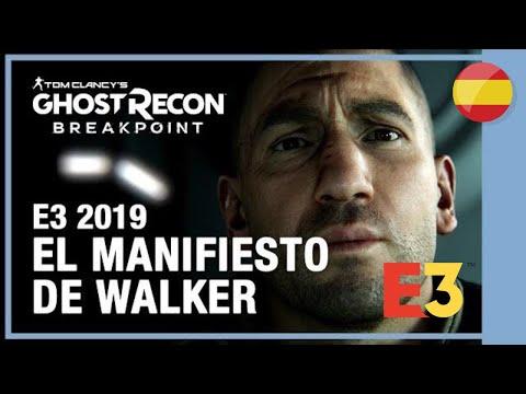 GHOST RECON BREAKPOINT Trailer en Español El manifiesto de Walker [E3 2019]
