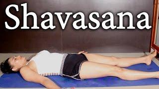 चिंता और तनाव मुक्ति के लिए रामवाण शवासन | Learn Shavasana Yoga Step By Step │ Life Care