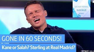 Harry Kane or Mohamed Salah? Scrap international friendlies? Gone in 60 seconds   Saturday Sav
