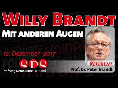 Willy Brandt. Mit anderen Augen - 12.12.17