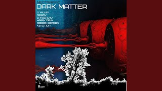 Dark Matter (Happy Deny Remix)