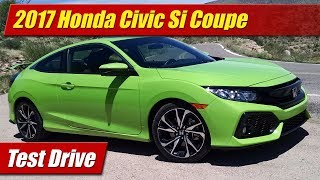 2017 Honda Civic Si Coupe: Test Drive