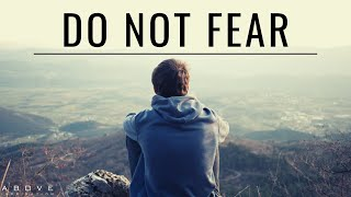 DO NOT FEAR | Trขst God's Plan - Inspirational & Motivational Video