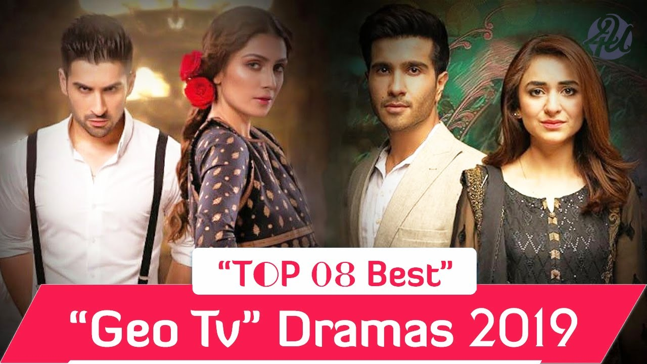 Top 08 Best Geo Tv Dramas List 2019 | Pakistani Dramas