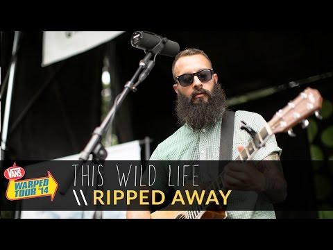 This Wild Life - Ripped Away (Live 2014 Vans Warped Tour)