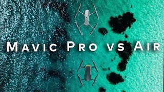 Mavic Air vs Mavic Pro  - Which Drone Should You Buy?