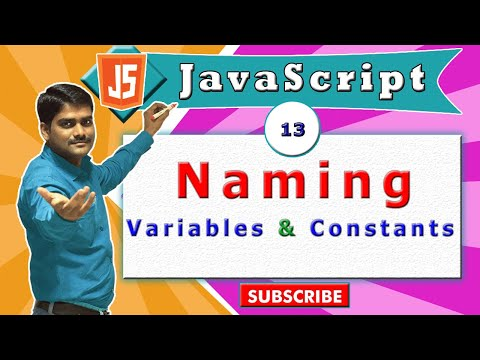 JavaScript Tutorial 30 - Naming Conventions For Variables & Constants