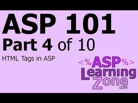 Active Server Pages Tutorial ASP 101 Part 04 of 10: HTML Tags in ASP