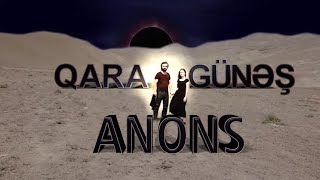 Qara Gunes (5-ci bölüm) - Anons - ARB TV