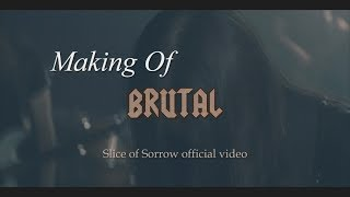 Slice of Sorrow - Brutal (Official Making Of) mp3
