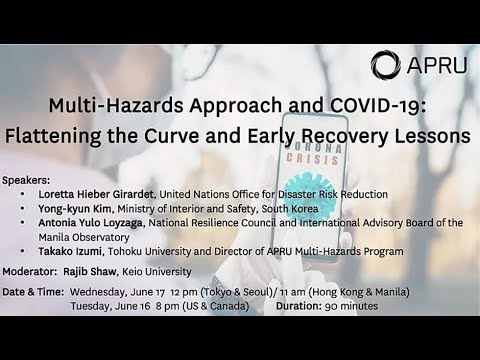 Multi-Hazards Approachand COVID-19: Flattening The Curve And Early Recovery Lessons
