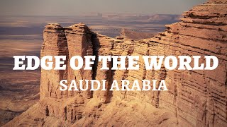 Exploring Saudi Arabia's Desert - Beautiful Journey to Edge of the Wor