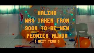 Peonies - Haliho ( Official Music Video )