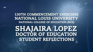 Repeat youtube video Shajaira Lopez - Doctor of Education | Student Reflections | National College of Education (NCE)