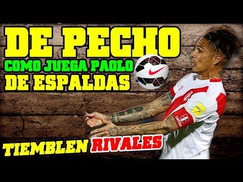 Paolo Guerrero EL MEJOR jundando DE ESPALDAS tiene un pecho de ACERO Imperdible ESPECIAL !!!