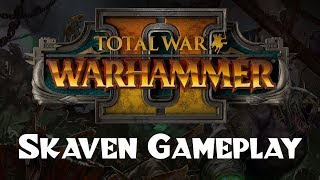 I Played Total War: Warhammer II - Skaven Preview