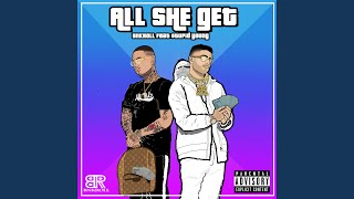 All She Get (feat. $tupid Young)