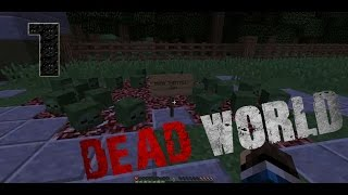 DEAD WORLD | cap. 1|  Minecraft Las cabezas de zoombies!!