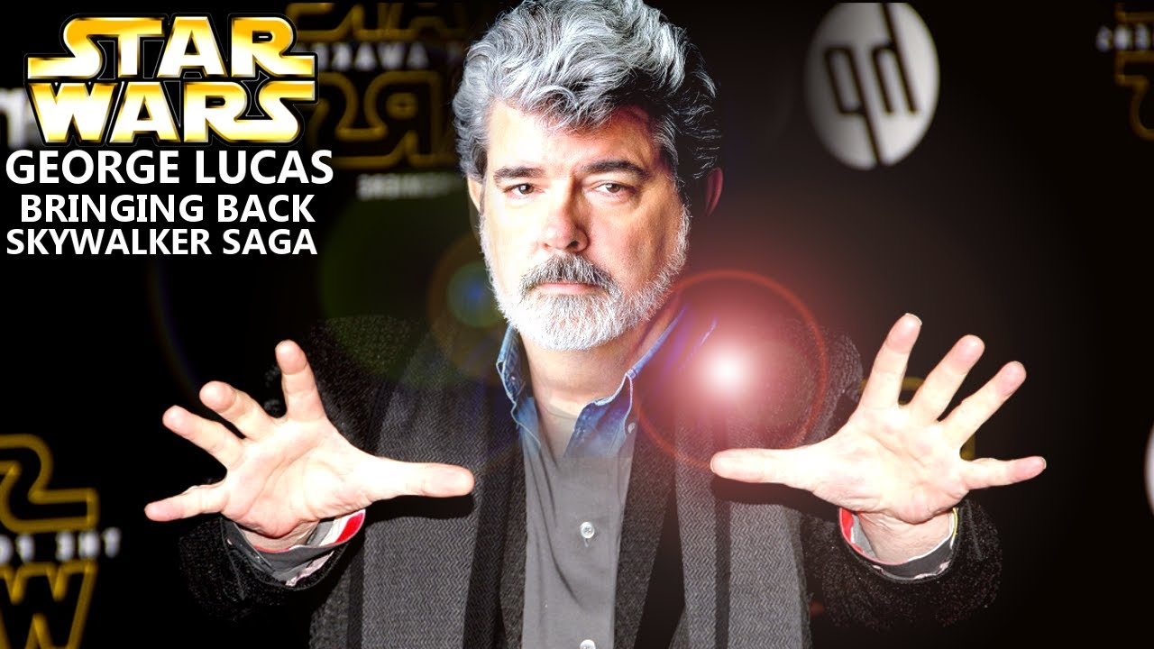 George Lucas Is Bringing Back The Skywalker Saga! Get READY (Star Wars Explained)