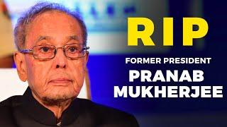 Former President Pranab Mukherjee