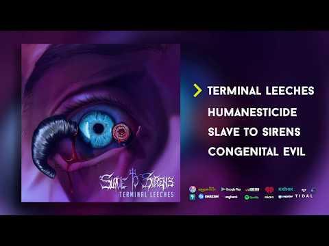 Slave to Sirens - Terminal Leeches (Full EP)