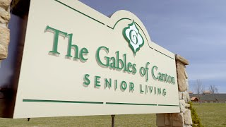 The Gables of Canton Where People Matter Most