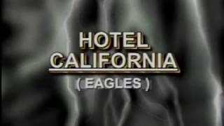 Eagles - Hotel California (Karaoke)