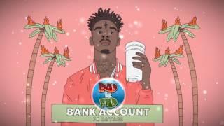 21 Savage - Bank Account instrumental (ISSA) (Prod.Hi-G)